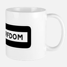 Road to Serfdom: One Way Mug