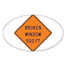 Broken Window Fallacy Decal