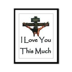 Jesus Loves You Framed Panel Print