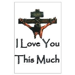 Jesus Loves You Posters