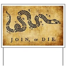 Join Or Die Yard Sign