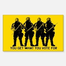 You Get What You Vote For Decal
