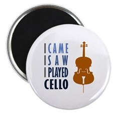 I Played Cello Magnet
