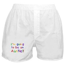 Going to be an Auntie Boxer Shorts