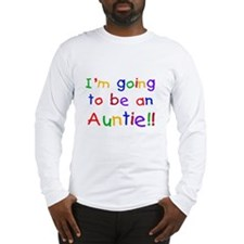 Going to be an Auntie Long Sleeve T-Shirt