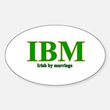 Irish by marriage Oval Decal