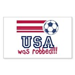 USA Was Robbed Sticker (Rectangle)