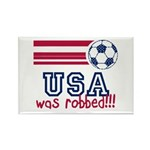 USA Was Robbed Rectangle Magnet