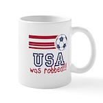 USA Was Robbed Mug