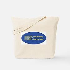 Same old racism Tote Bag