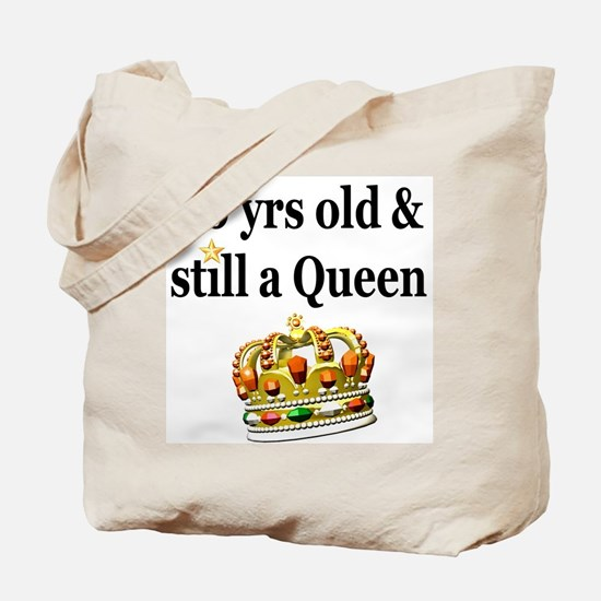 80 YEAR OLD QUEEN Tote Bag