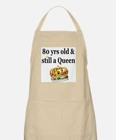 80 YEAR OLD QUEEN Apron