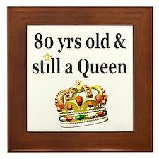 80 YEAR OLD QUEEN Framed Tile