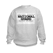 Proud National Guard Friend Sweatshirt