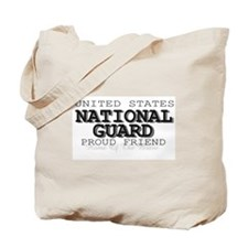 Proud National Guard Friend Tote Bag
