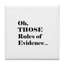 Rules of Evidence Tile Coaster
