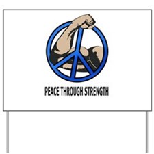 Funny Peace Yard Sign