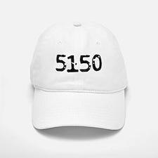 5150 (Mentally Disturbed Person) Baseball Baseball Cap