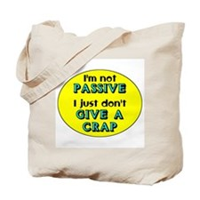 I'm Not Passive On Yellow Tote Bag