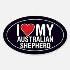 I Love My Australian Shepherd Oval Sticker/Decal