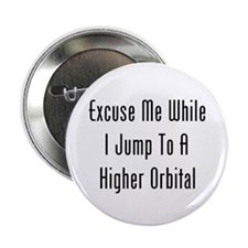 """Excuse Me While I Jump 2.25"""" Button"""