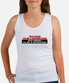 Too Poor To Be A Republican Women's Tank Top