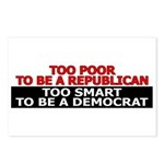 Too Poor To Be A Republican Postcards (Package of