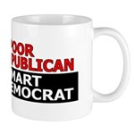 Too Poor To Be A Republican Mug