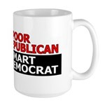 Too Poor To Be A Republican Large Mug