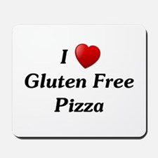 I Love Gluten Free Pizza Mousepad