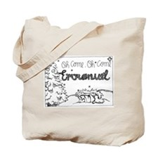O Come Emmanuel Tote Bag