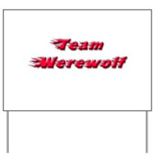 Team Werewolf Yard Sign