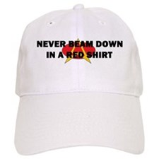 Never beam down in a red shir Baseball Cap