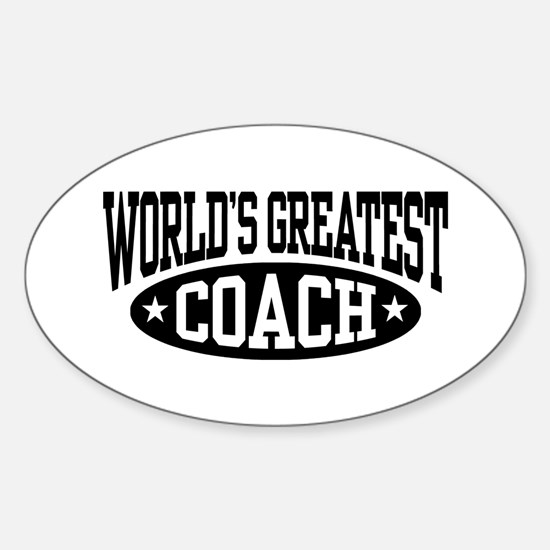 World's Greatest Coach Sticker (Oval)