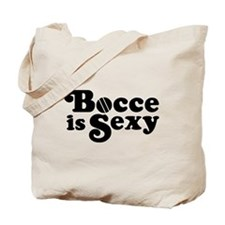 Bocce Is Sexy Tote Bag