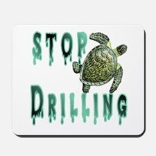 Stop Drilling Mousepad