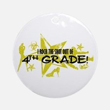 ROCK SNOT OUT - 4TH GRADE Ornament (Round)