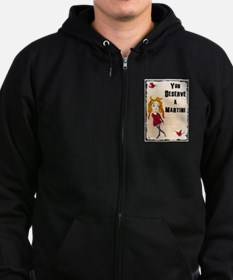 You deserve a martini Zip Hoodie (dark)
