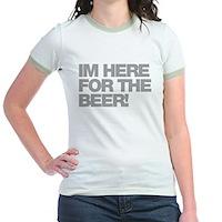 I'm Here For The Beer Jr. Ringer T-Shirt