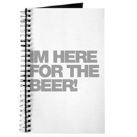 I'm Here For The Beer Journal