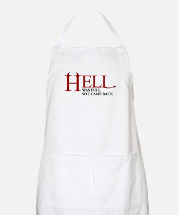 Hell was full ... Apron
