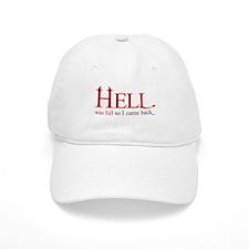 Hell was full 2 Baseball Cap