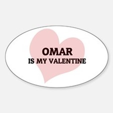 Omar Is My Valentine Oval Decal
