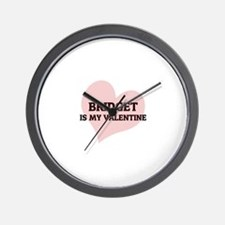 Bridget Is My Valentine Wall Clock