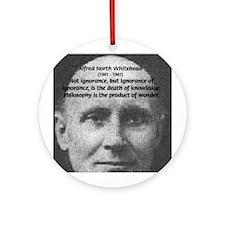 Whitehead Education Quote Ornament (Round)
