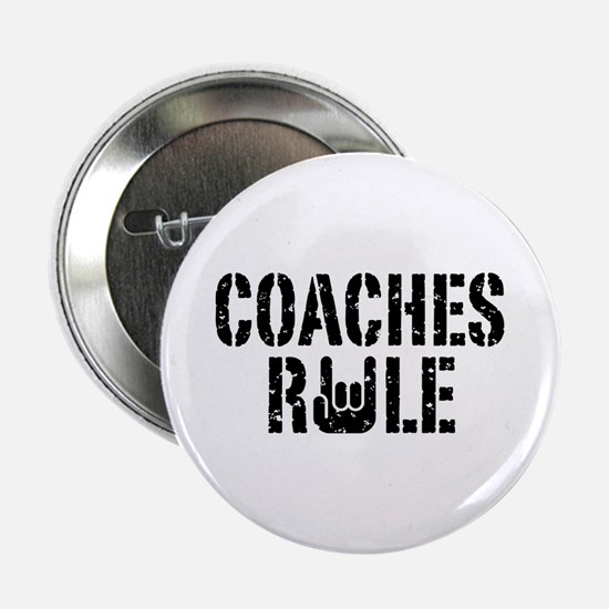 "Coaches Rule 2.25"" Button"