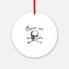 Rum me pirate skull Ornament (Round)