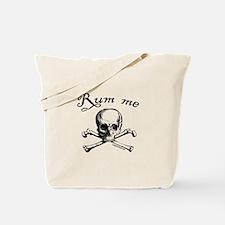 Rum me pirate skull Tote Bag