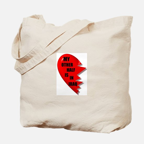 MY OTHER HALF IS IN IRAQ Tote Bag