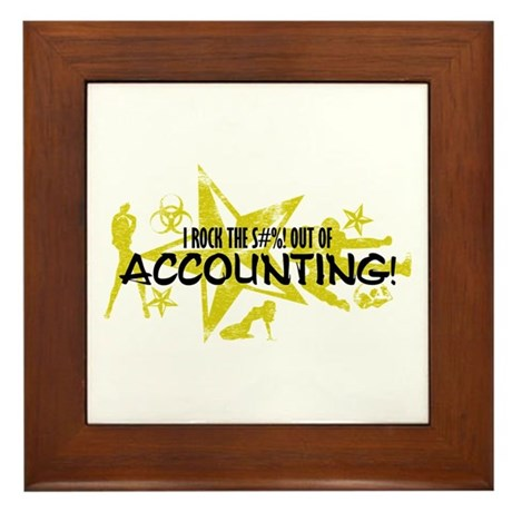 I ROCK THE S#%! - ACCOUNTING Framed Tile